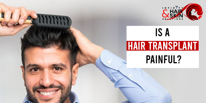 Is a hair transplant painful
