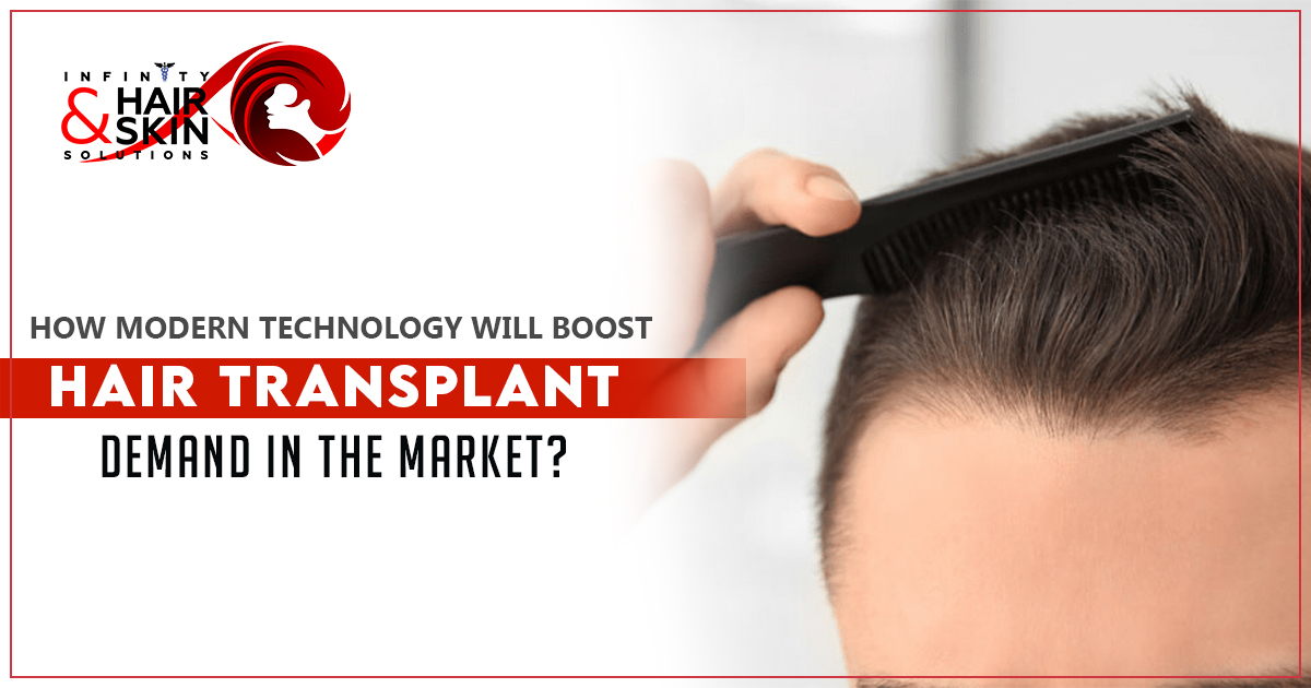 How-modern-technology-will-boost-hair-transplant-demand-in-the-market