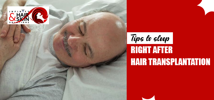 Tips to sleep right after hair transplantation